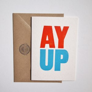 Ay Up card