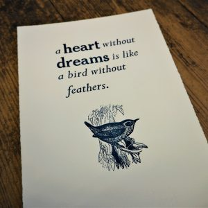 A Heart Without Dreams print