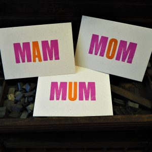 MUM, MOM or MAM Mother's Day / Birthday card