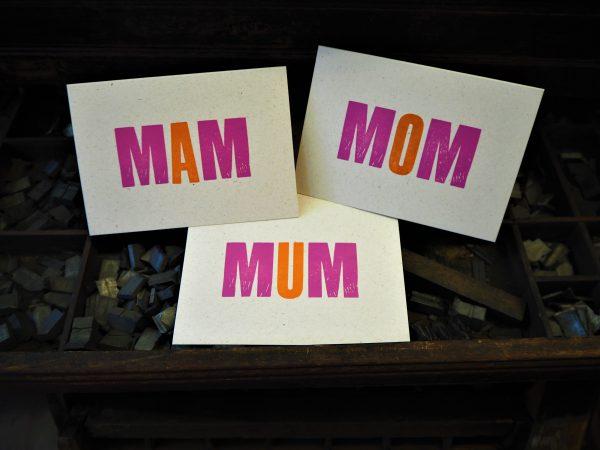 MUM, MOM or MAM Mother's Day / Birthday card