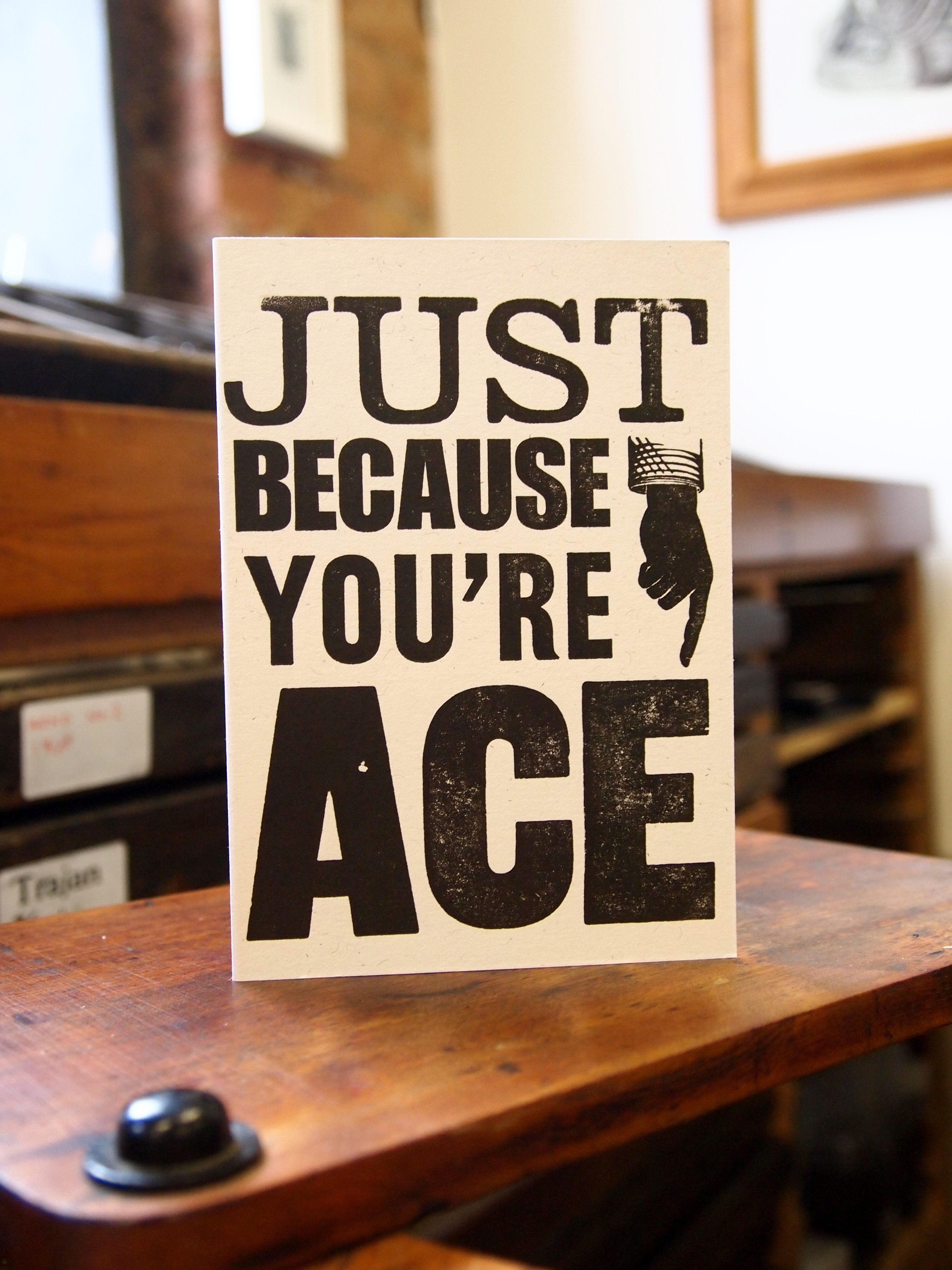 Just Because You're Ace