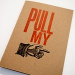Pull My Finger Letterpress Greetings Card