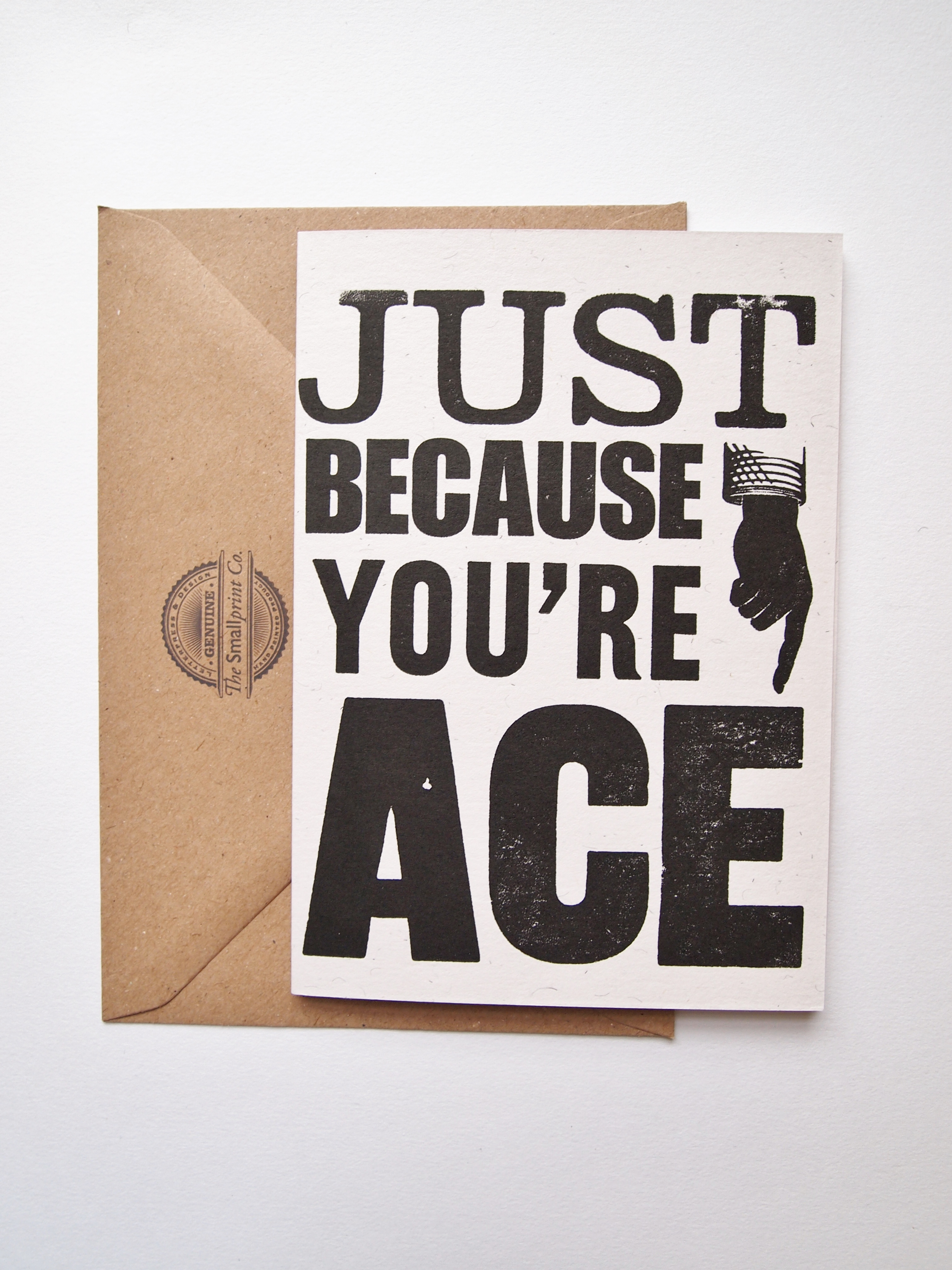 Just Because You're ACE birthday card