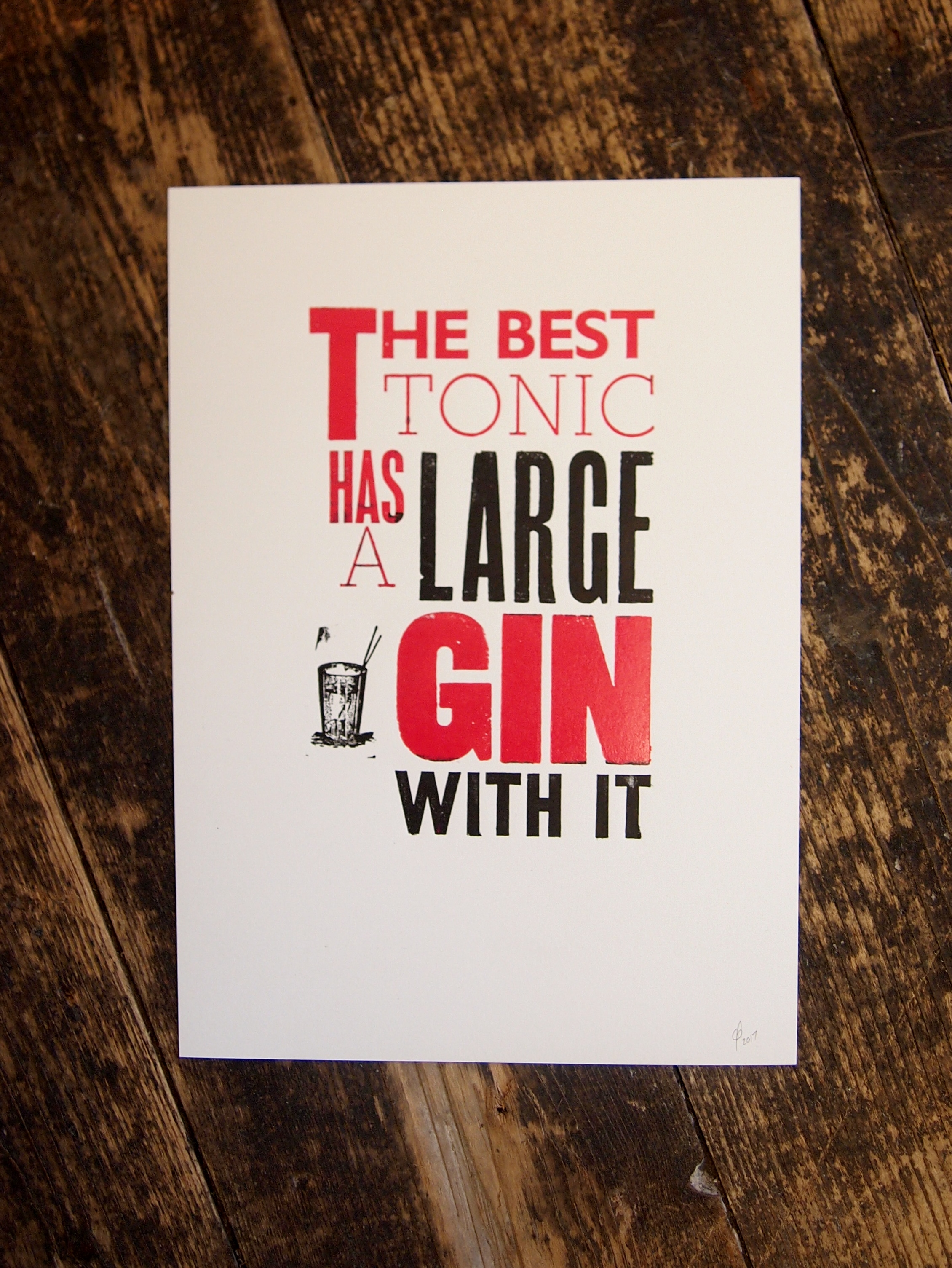 The Best Tonic Letterpress Print