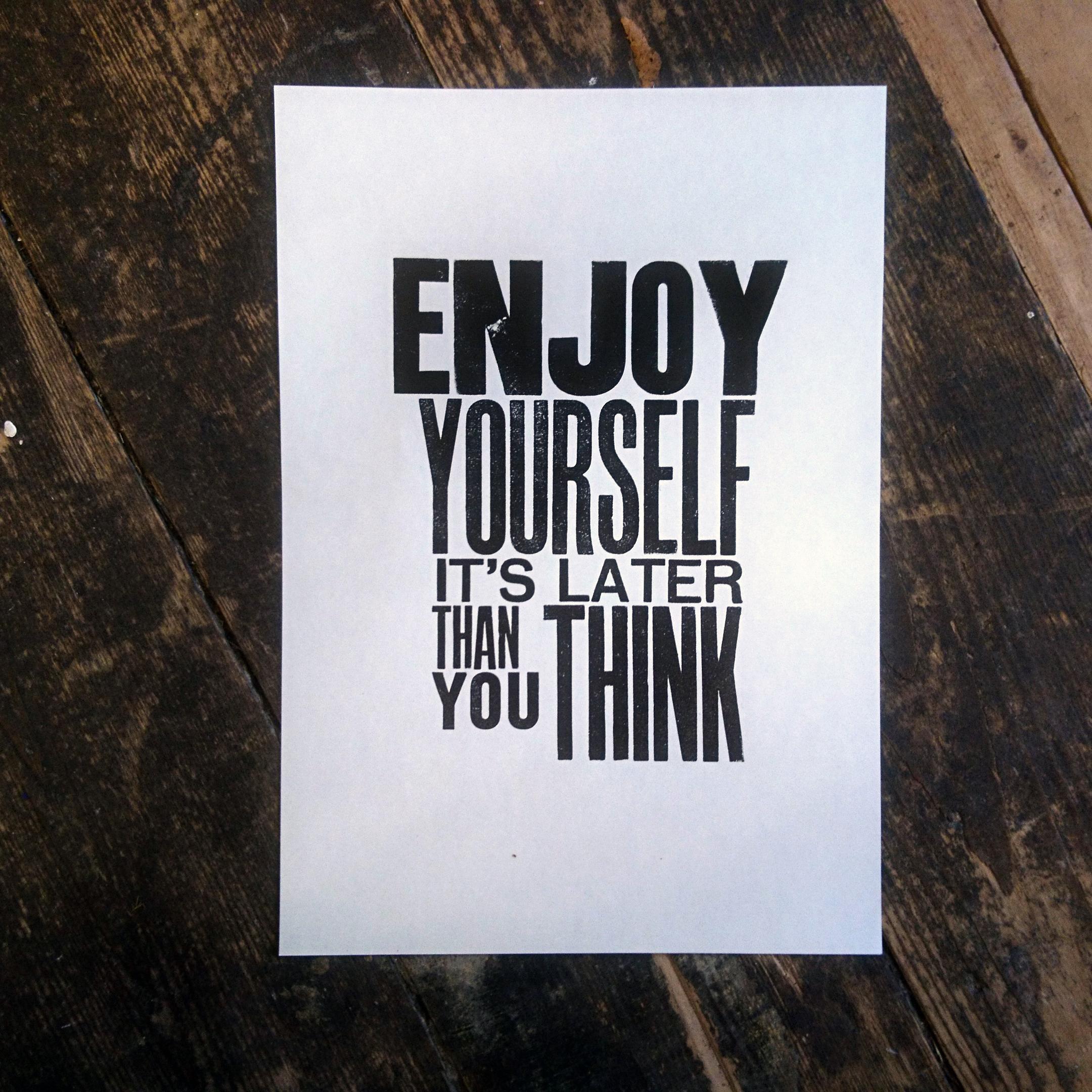 Enjoy Yourself letterpress print