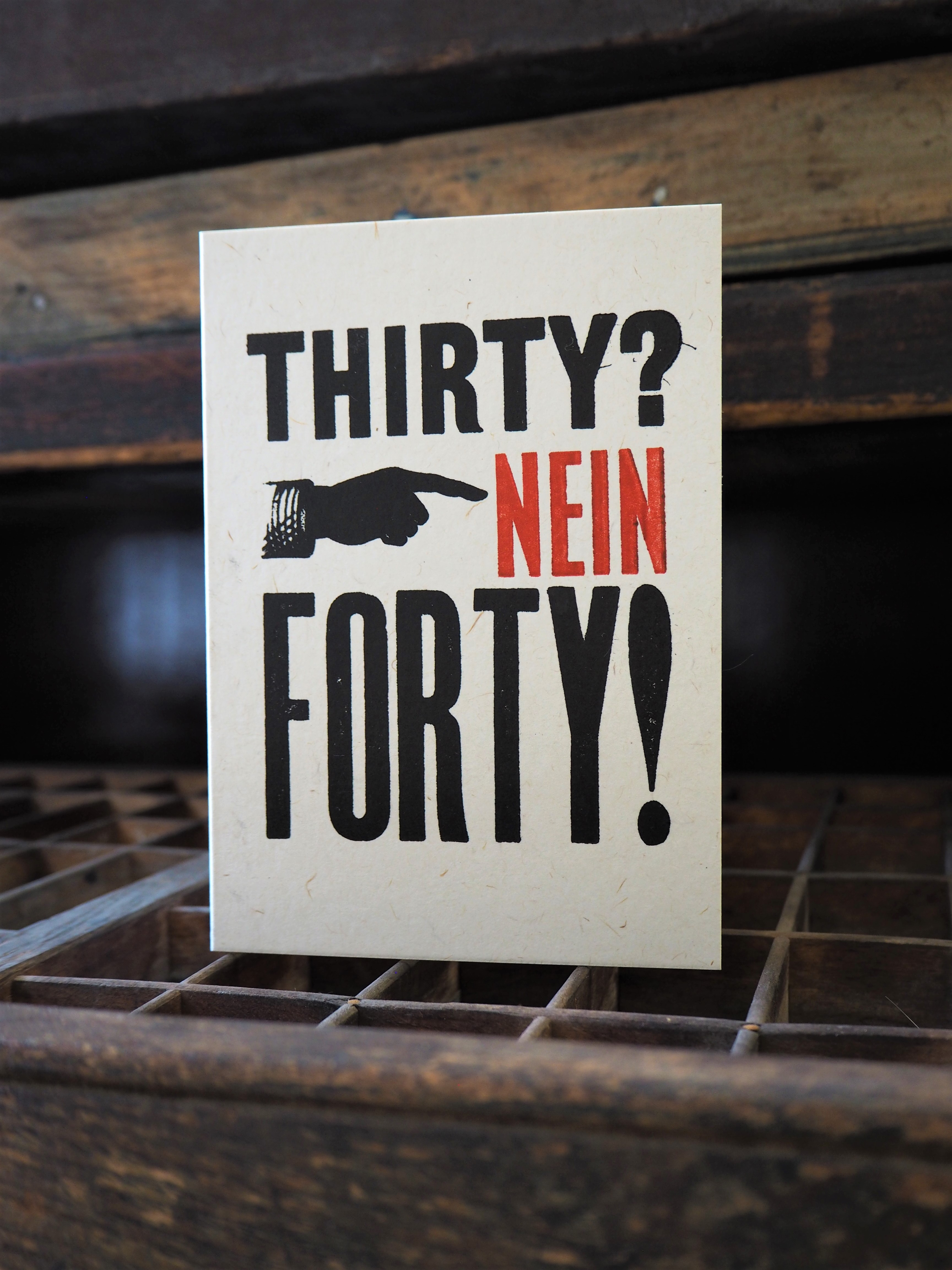 Thirty? Nein Forty! Birthday card