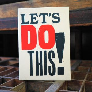 Let's Do This! Letterpress Card