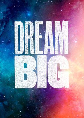 Metal Poster - Dream Big 2