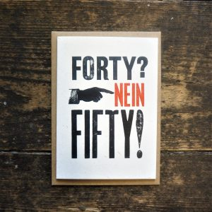 Forty Nein Fifty Card