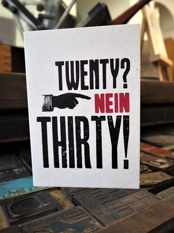 Twenty Nein Thirty Thirtieth Birthday Card