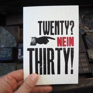 Twenty Nein Thirty Birthday Card